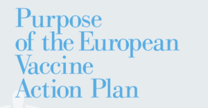 Purpose European Vaccine Action Plan